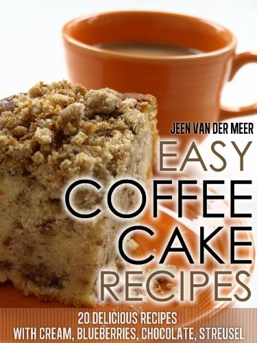 Easy Coffee Cake Recipes