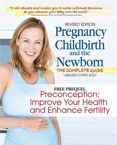 Pregnancy, Childbirth and the Newborn
