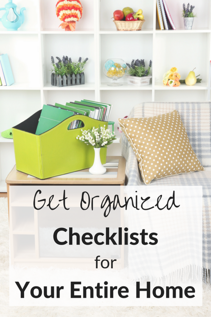 Free Printable Get Organized Checklists for Your Entire Home