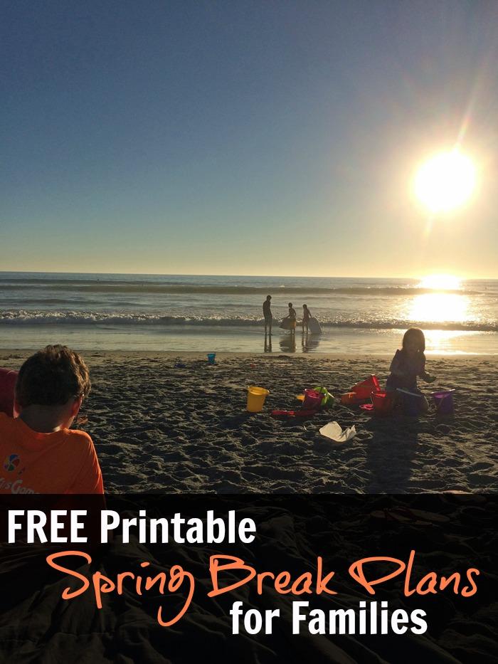 Free Printable Spring Break Plans for Families