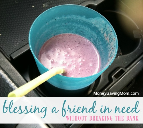 Blessing a Friend in Need Without Breaking the Bank - Money Saving Mom®