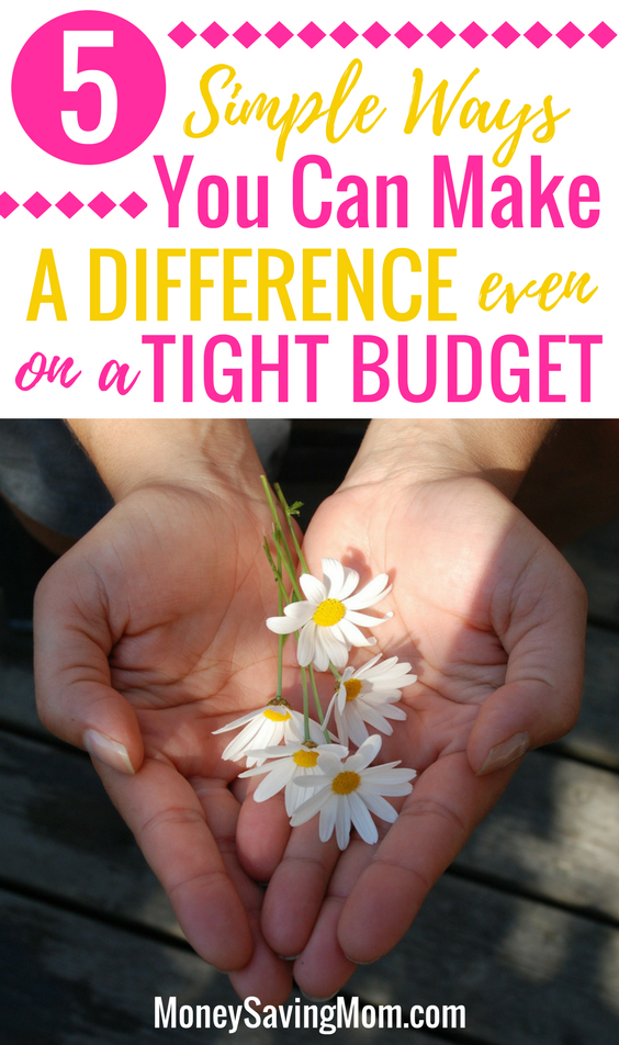 Make a difference with these 5 simple tips -- even on a tight budget!