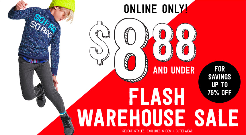 Crazy 8: Flash Warehouse Sale = Everything on sale for $8.88 or under!