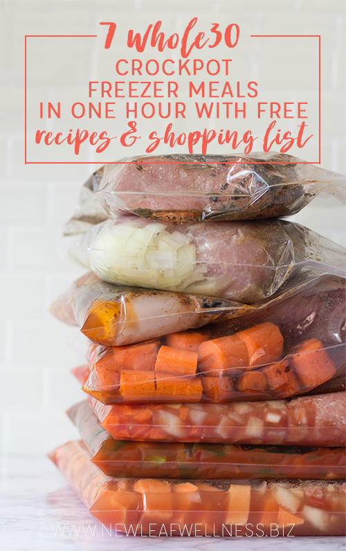 7 Whole30 Crockpot Freezer Meals in 1 Hour
