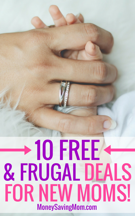 Save money as a new mom with these 10 FREE & Frugal Deals!