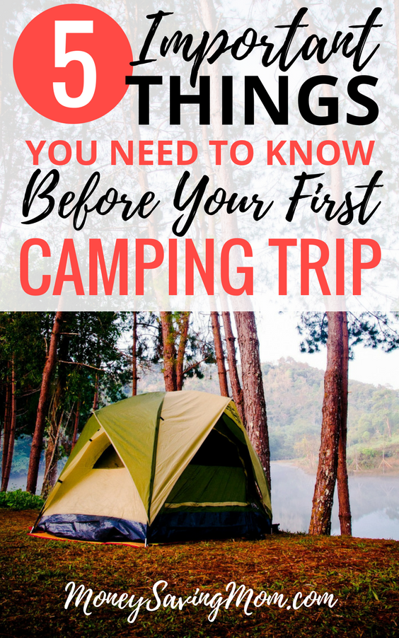Planning a camping trip for the first time? Read this post for 5 important tips that will help prepare you!!