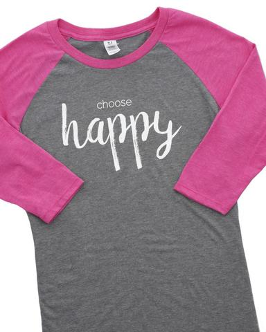 Choose Happy Raglan Tee