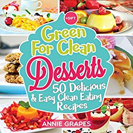 Free eBooks: Green for Clean Desserts, The 6 Ingredient Instant Pot Cookbook, My Dad is a Superhero, plus more!