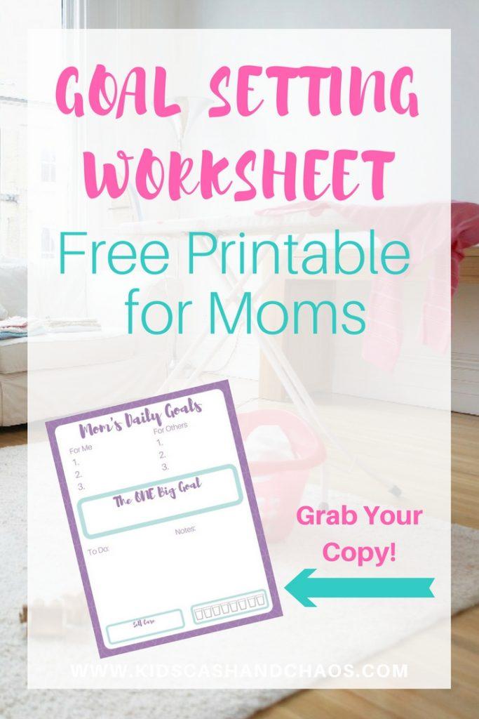 Free Printable Goal Setting Worksheet for Moms