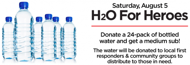 Firehouse Subs: Get a free medium sub when you donate a 24 pack of bottled water
