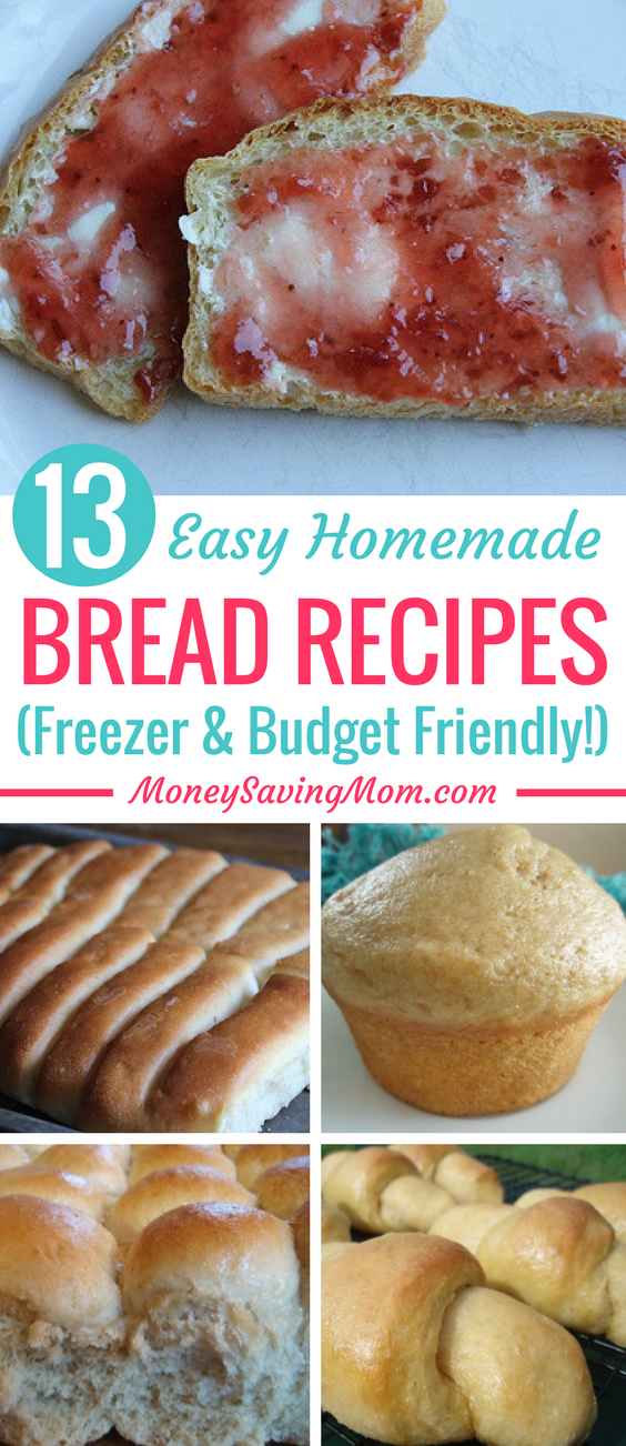 These easy homemade bread recipes are all really budget-friendly. PLUS, you can make all of them ahead of time to freeze for later, so that it saves you time!