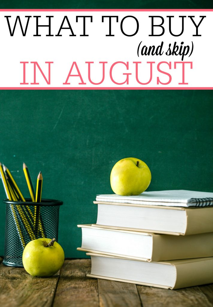What to Buy (and Skip) in August