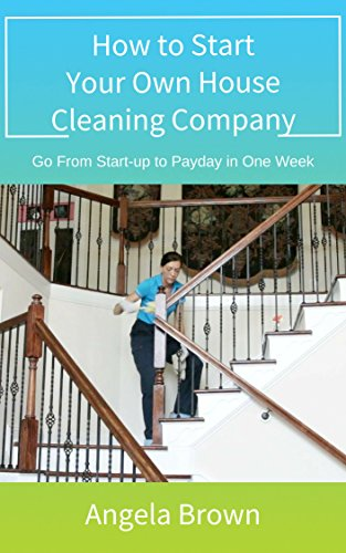 Free eBooks: How to Start Your Own House Cleaning Company, 25 Delicious Chicken Recipes, An Untamed Heart, plus more!
