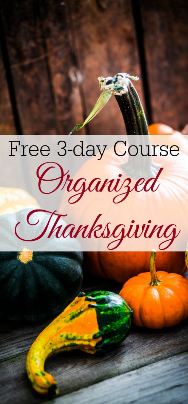 Free Organized Thanksgiving eCourse