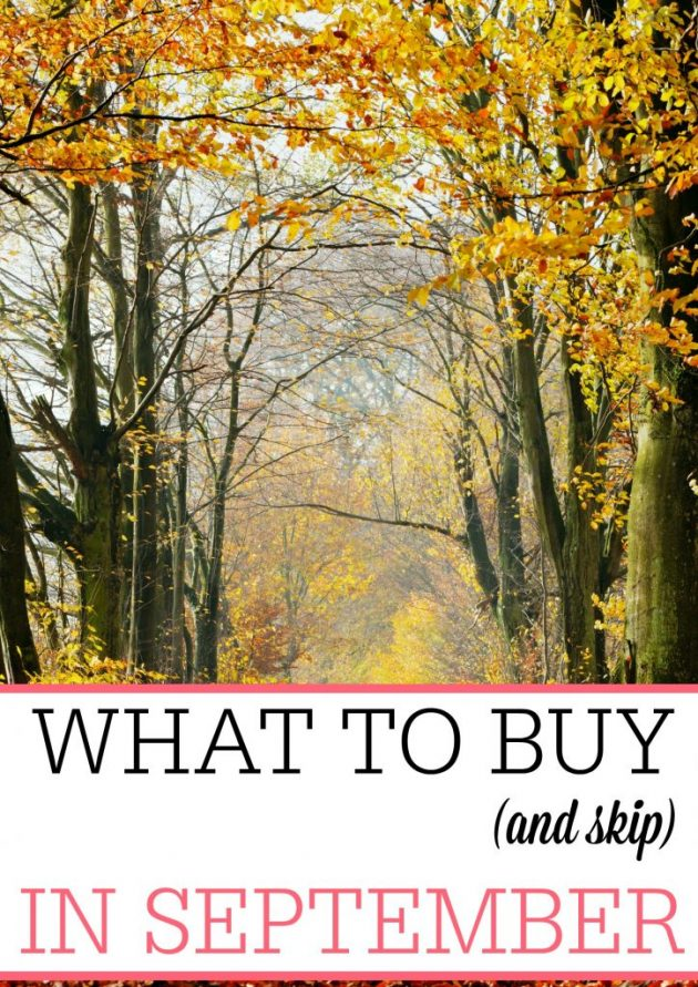 What to Buy (and Skip) in September