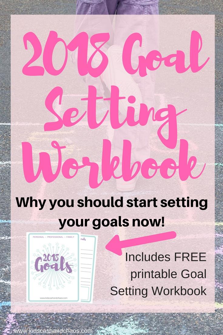 Workbooks goals workbook : Free Printable Goal Setting Workbook for 2018 - Money Saving Mom®
