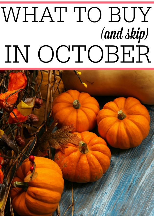 What to Buy (and Skip) in October
