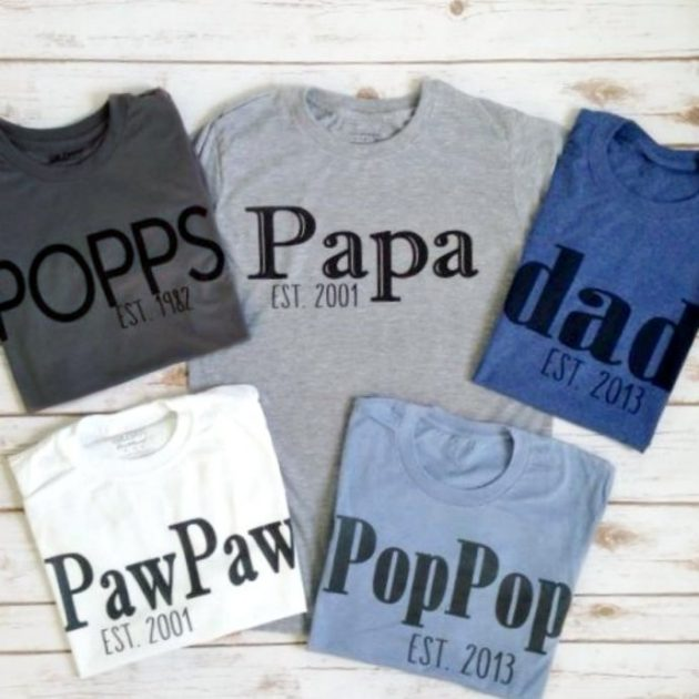 Get a Custom Dad Est. T-Shirts for just $13.99!