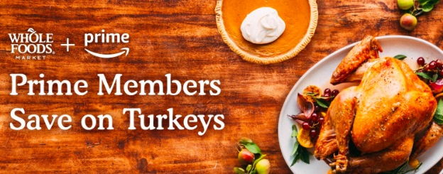 mazon Prime Members: Save up to 20% on a Whole Turkey at Whole Foods