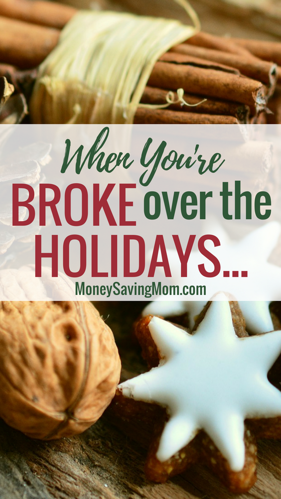 Do you find yourself broke or in a bad financial situation this holiday season? If so, here are 4 practical things you can do to help!