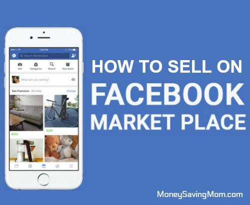 how to sell on facebook marketplace money saving mom. Black Bedroom Furniture Sets. Home Design Ideas