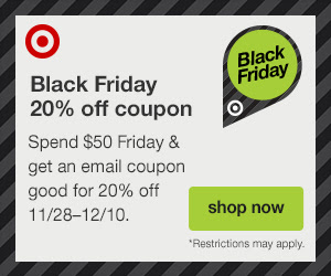 Target.com: Get a 20% off coupon when you spend $50!