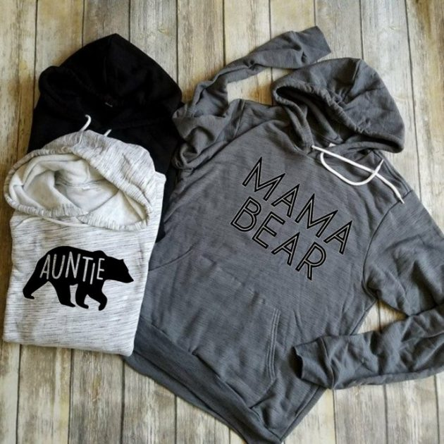 Get a Mama Bear/Auntie Bear Hoodie for just $29.99!