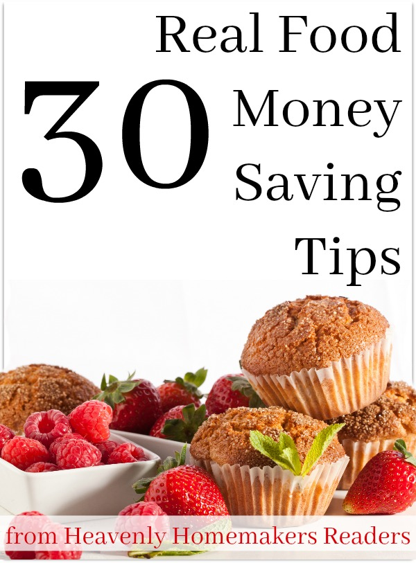 Free 30 Real Food Money Saving Tips Booklet