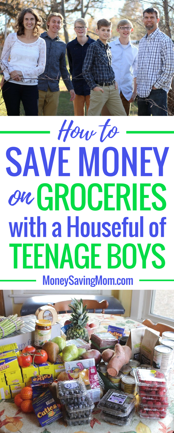 How to Save Money on Groceries with a Houseful of Teenage Boys! This post is SO helpful and full of great savings tips -- especially if you have a large family with growing boys!