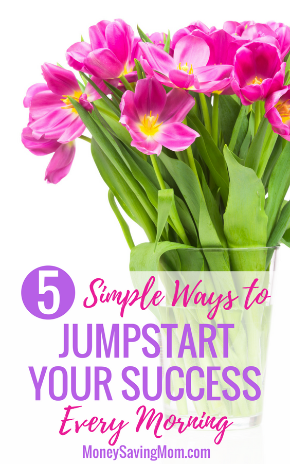 Jumpstart your morning and conquer your day with these 5 simple tips -- even if you wake up feeling like you're dragging!