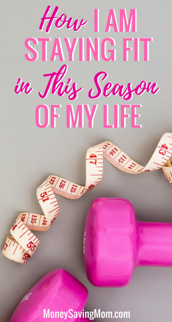 3 Simple Ways I'm Staying Fit During This Season of My Life