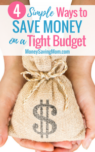 On a tight budget? Try these 4 simple tips to still find ways to save money!