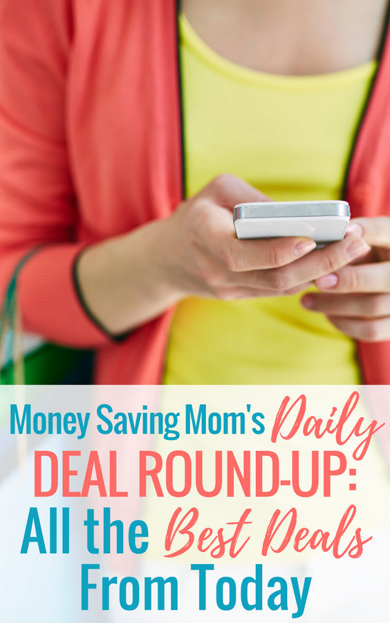 Money Saving Mom's Daily Deal Round-Up for May 4, 2018