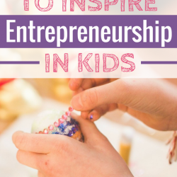 Want to encourage your kids to be entrepreneurs? Check out these 6 simple secrets to do just that!