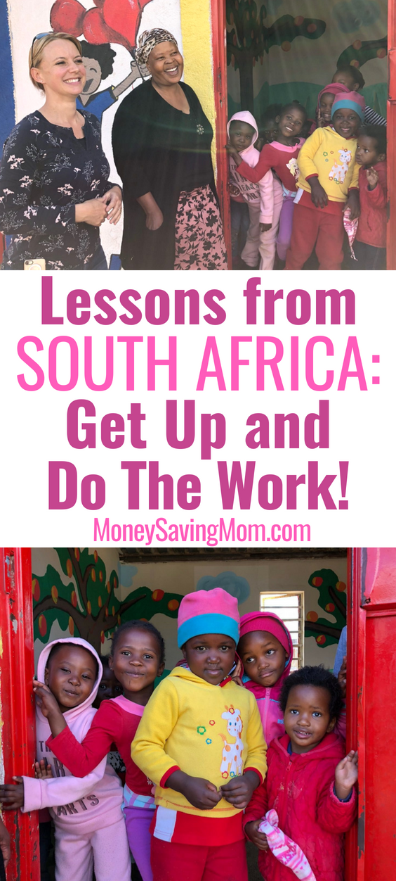 Inspiring lessons from South Africa: Get up and just do the work!