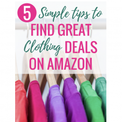 Money saving mom intentional finance intentional family 5 simple tips to find great clothing deals on amazon fandeluxe Choice Image