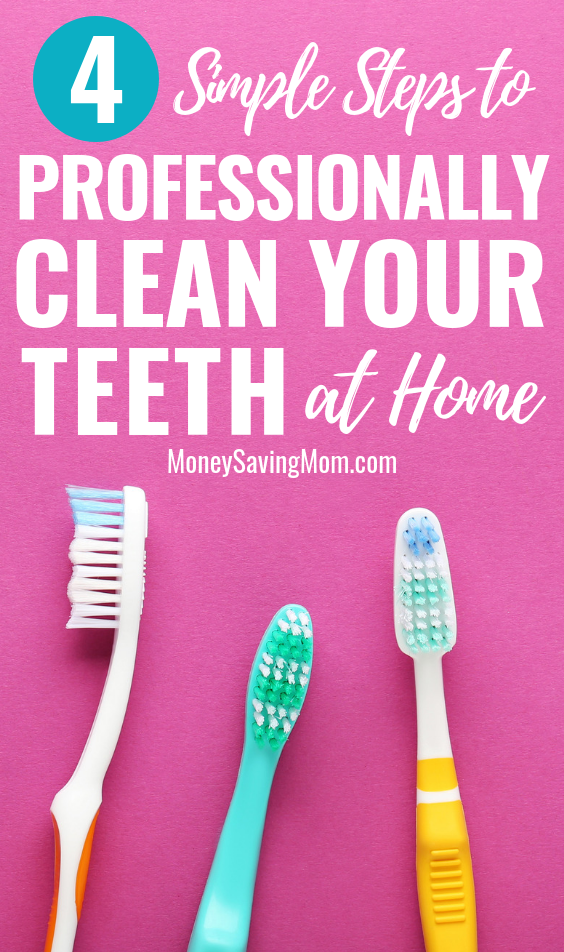 Can't afford dental care regularly? Try these tips to professionally clean your teeth at home!
