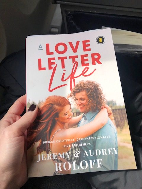 a photo A Love Letter Life by Jeremy and Audrey Roloff