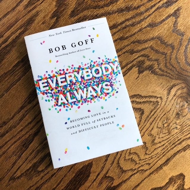 A photo of Everybody, Always by Bob Goff