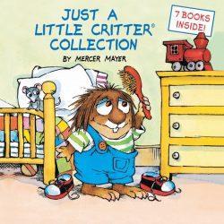 Just a Little Critter Collection (Little Critter) (Hardcover)