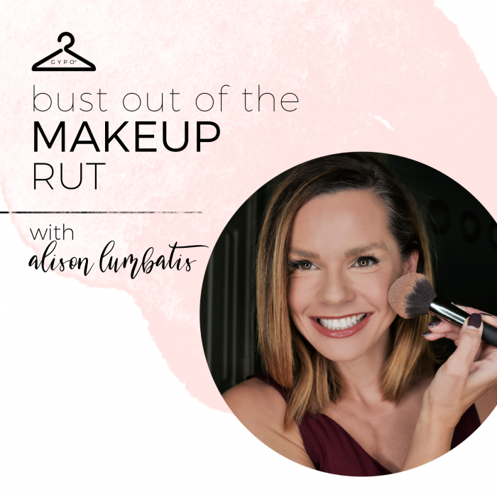 Bust Out of the Makeup Rut
