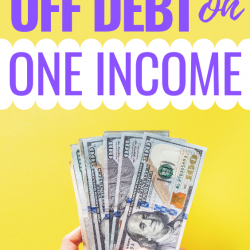 How to Pay Off Debt on One Income