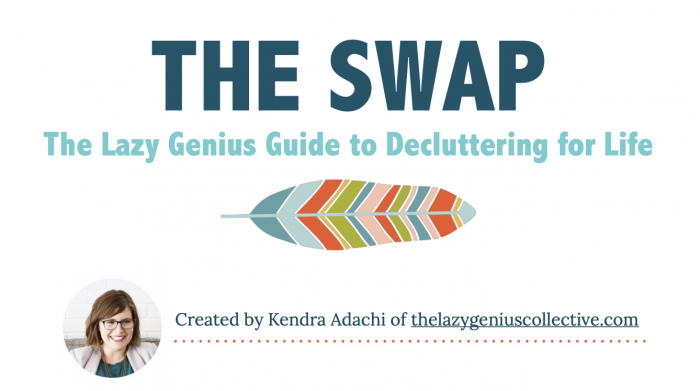 The Swap: The Lazy Genius Guide to Decluttering