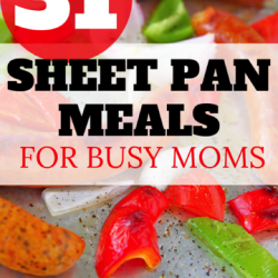 Sheet Pan Meals for Busy Moms