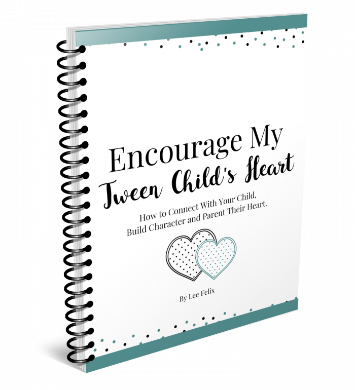 Encourage My Tween Child's Heart