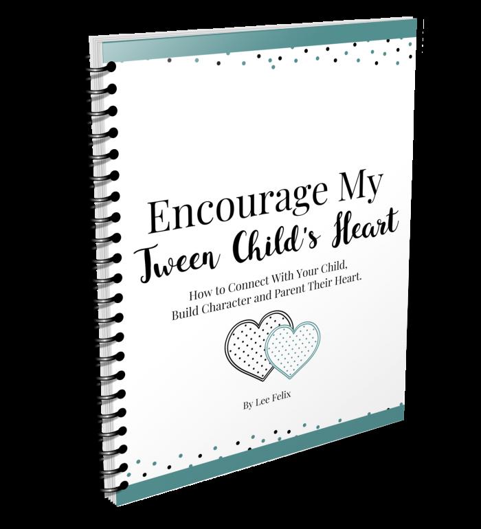 Encourage My Tween Child's Heart