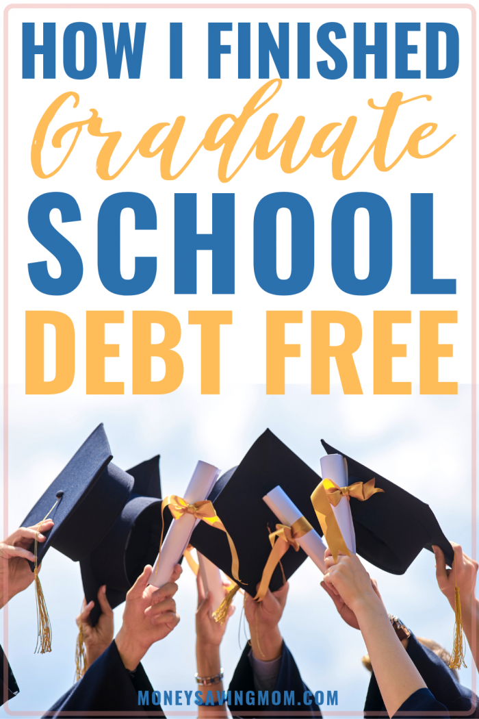 How to finish graduate school debt-free