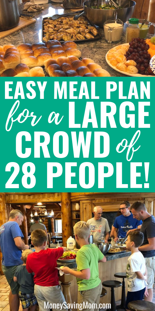 Easy Meal Plan for a Crowd of People