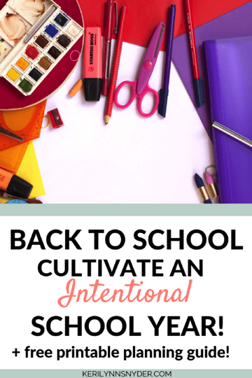 Free Printable Intentional School Year Guide