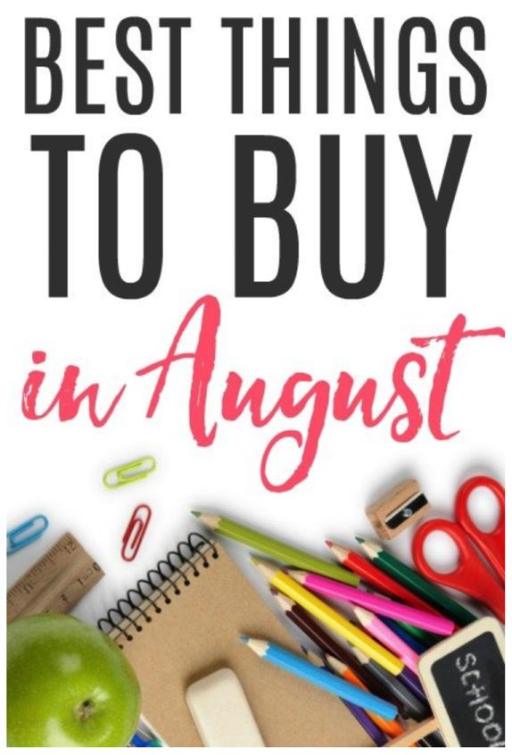 Best Things to Buy in August